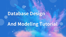 Database Design and Modeling Tutorial